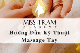 2. Huong dan ky thuat massage tay 310x205 - Hướng Dẫn Kỹ Thuật Massage Tay