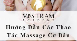 19. Cac thao tac massage co ban 310x165 - Hướng Dẫn Các Thao Tác Massage Cơ Bản