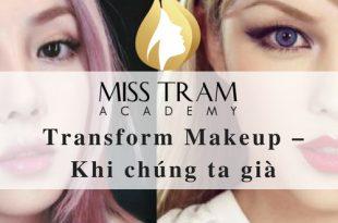 Transform Makeup – Khi chúng ta già 6