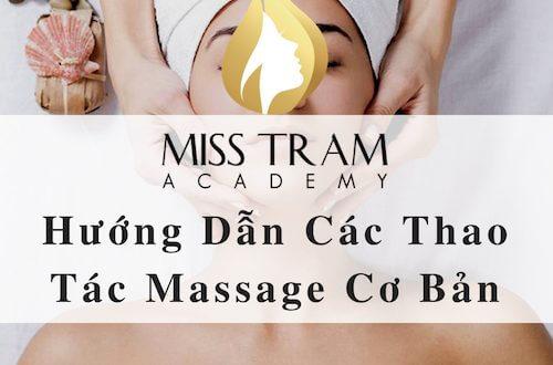 Hướng Dẫn Các Thao Tác Massage Cơ Bản 1
