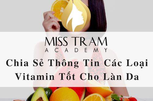 Chia Sẻ Thông Tin Các Loại Vitamin Tốt Cho Làn Da 1