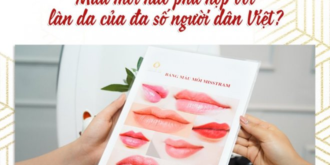 Which Lip Color Matches The Skin Of Most Vietnamese People