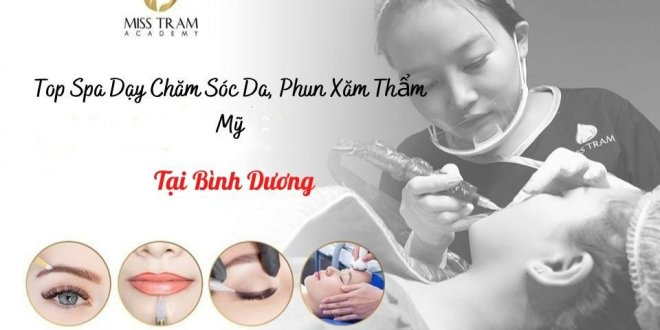 Top Spa Teaching in Binh Duong: Skincare, Cosmetic Tattooing 1