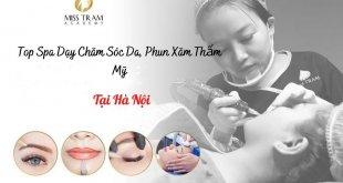 Top Spa Dạy Học ở Hà Nội: Nghề Chăm Sóc Da, Phun Xăm Thẩm Mỹ uy tín, chất lượng cao, giá rẻ