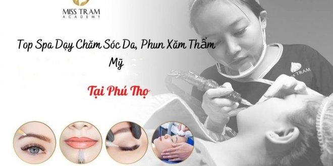 Top 9 spa dạy chăm sóc da, phun xăm thẩm mỹ Phú Thọ