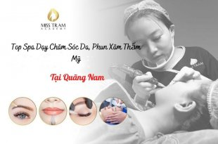 Top Spa Teaching in Quang Nam: Skin Care Profession, Cosmetic Tattooing