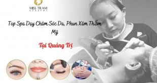 Top Spa Vocational Training for Skin Care, Cosmetic Tattooing in Quang Tri, covering the career, mastering the most prestigious jobs