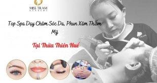Top Spa Dạy Học ở Thừa Thiên Huế: Nghề Chăm Sóc Da, Phun Xăm Thẩm Mỹ uy tín, chất lượng cao, bao ra nghề