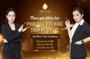 Khóa Học Phun Xăm Thẩm Mỹ Online Của Miss Tram Academy 16