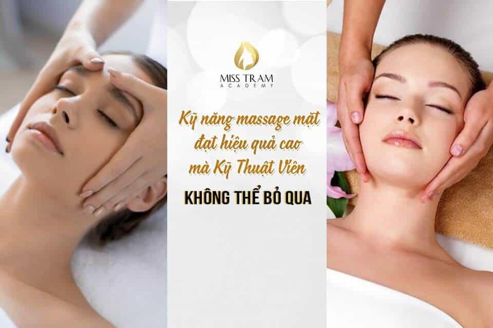 """Kỹ Năng Massage Mặt Đạt Hiệu Quả Cao KTV Spa Không Thể """"Làm Ngơ"""" 2"""