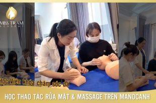Học Viên Thực Hành Thao Tác Rửa Mặt & Massage Trên Manocanh